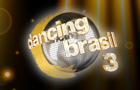 Dancing Brasil 3 – ESTREIA